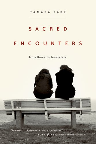 Sacred Encounters from Rome to Jerusalem