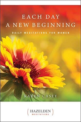 Each Day a New Beginning: Daily Meditations for Women (Hazelden Meditations)