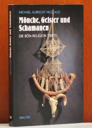 Mönche, Geister und Schamanen Broschiert – 1995 Michael A. Nicolazzi Mönche Walter-Verlag 3530500046