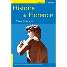 Histoire de Florence (French Edition)