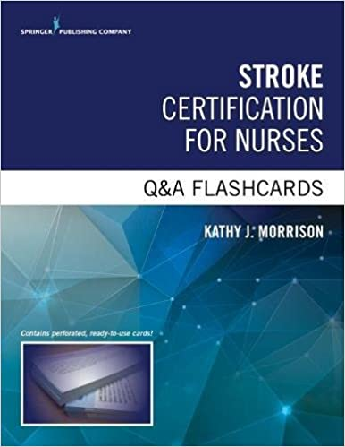 Stroke Certified Registered Nurse Q&A Flashcards: 9780826137050 ...