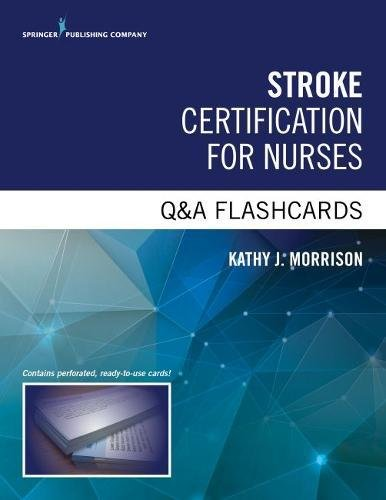 Stroke Certification for Nurses Q&A Flashcards