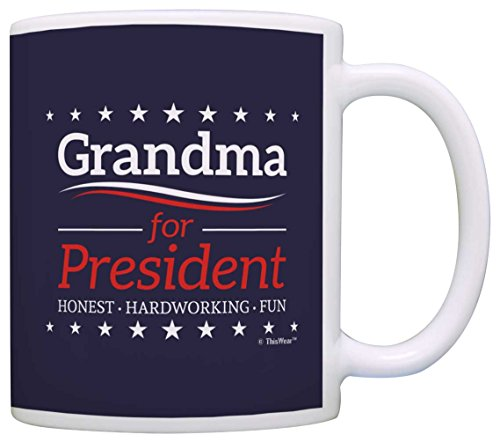 Grandma Birthday Gifts Grandma for President Funny Mothers Day Gift Coffee Mug Tea Cup Blue