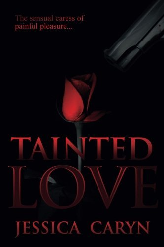 Book: TAINTED LOVE by Jessica Caryn