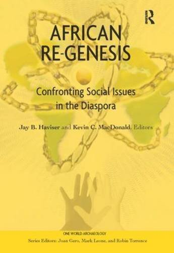 African Re-Genesis: Confronting Social Issues in the Diaspora (One World Archaeology) (2008-04-03)