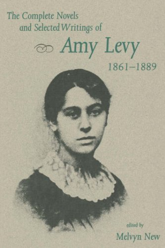The Complete Novels and Selected Writings of Amy Levy, 1861–1889