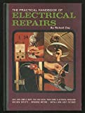 The Practical Handbook of Electrical Repairs, Richard Day, 0668020628