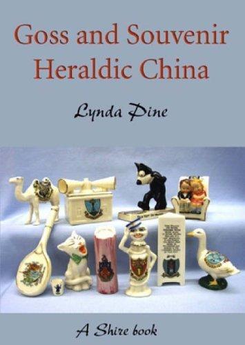 Goss and Souvenir Heraldic China (Shire Library) by Lynda Pine (2008-03-04)