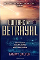 Contract of Betrayal: Spectras Arise Trilogy, Book 2 Paperback