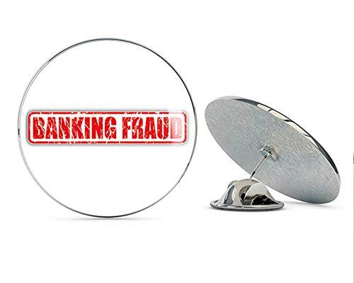 """Banking Fraud Grunge Stamp Round Metal 0.75"""" Lapel Pin Hat Shirt Pin Tie Tack Pinback"""