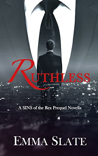 ruthless-a-sins-of-the-rex-prequel-novella