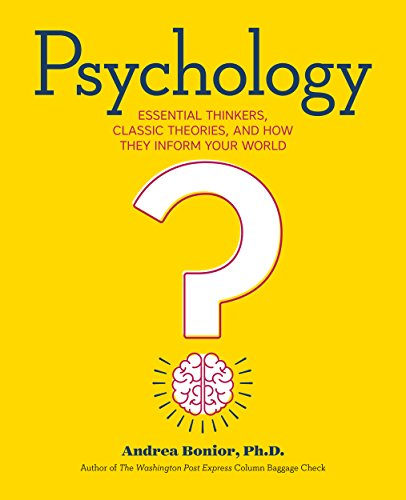Psychology: Essential Thinkers, Classic Theories, and How They Inform Your World cover