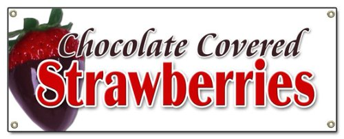 Chocolate Covered Strawberries Banner Sign Candy Dipped Chocolatier ()