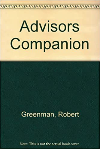 Book Advisors Companion: An Indispensable Guide to the Personal, Professional and Technical Aspects of Advising the School Newspaper by Robert Greenman (1991-06-01)