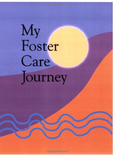 Adoption Memory Book - My Foster Care Journey: A fill-in-the-blank lifebook