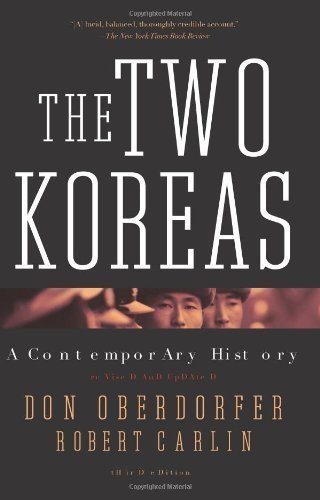 The Two Koreas: A Contemporary History by Oberdorfer, Don Published by Basic Books Revised edition (2013) Paperback