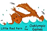 Download Little Red Fern at the Oaklympic Games in PDF ePUB Free Online