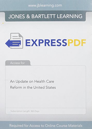 Express PDF 12 Month Access for An Update on Health Care Reform in the United States