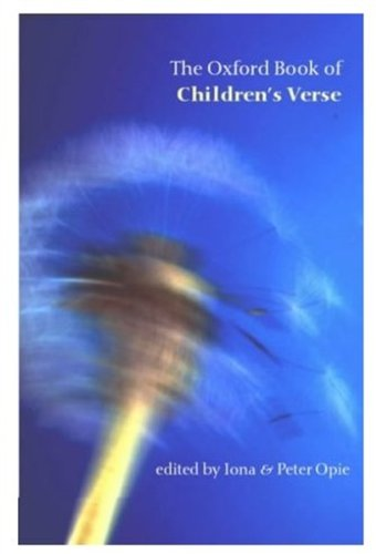 Read Online The Oxford Book of Children's Verse (Oxford Books of Verse) pdf