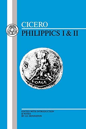 Cicero: Philippics I-II (Latin Texts)