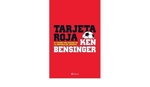 Tarjeta roja eBook: Ken Bensinger: Amazon.es: Tienda Kindle