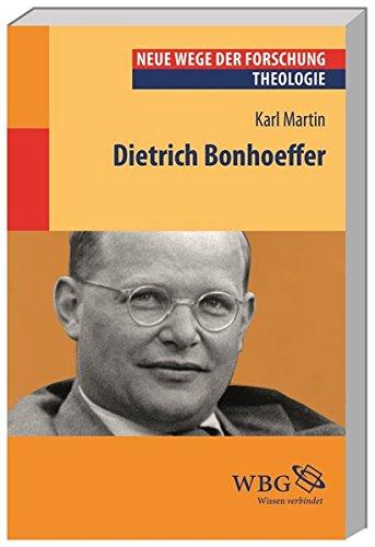 Dietrich Bonhoeffer (Neue Wege der Forschung)
