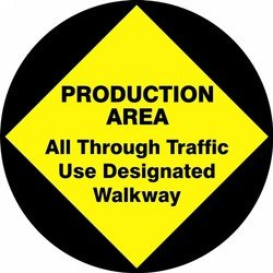 PRODUCTION AREA ALL THROUGH TRAFFIC USE DESIGNATED WALKWAY