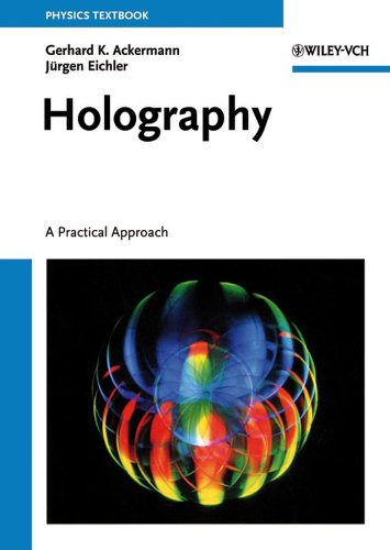 Holography  A Practical Approach