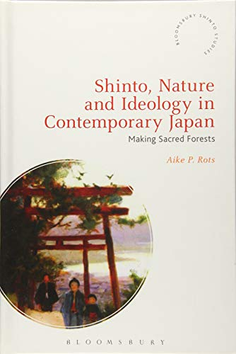 Shinto, Nature and Ideology in Contemporary