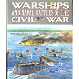 Warships and Naval Battles of the Civil War, Gibbons, Tony, 0831793015