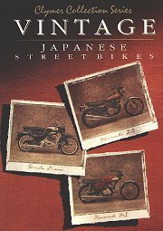 Vintage Japanese Street Bikes: Honda, 250 & 305cc Twins, 1959-1969, Kawasaki, 250-750cc Triples, 1969-1979, Kawasaki, 900 & 1000cc Fours, 1973-1978 (Clymer Collection Series/M305) (Japanese Vintage Motorcycles)