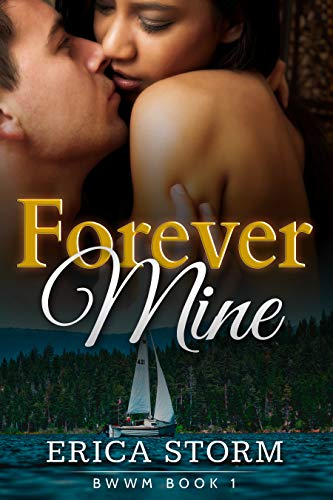 Search : Forever Mine : BWWM Book 1