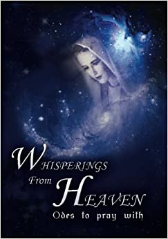 Book Whisperings From Heaven: Odes To Pray With