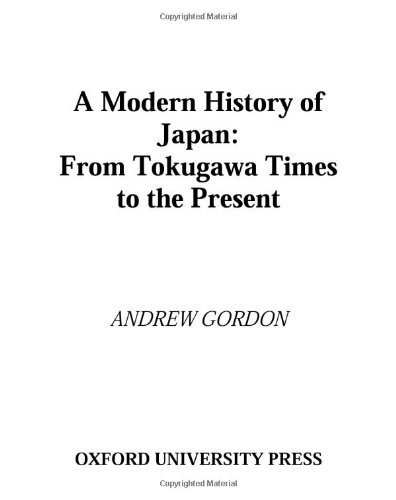 A Modern History of Japan: From Tokugawa Times to the Present by Andrew Gordon (2003-01-09) (2003 Present)