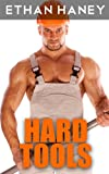 Hard Tools (A Hot Gay Sex Story)