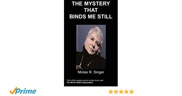 The Mystery That Binds Me Still
