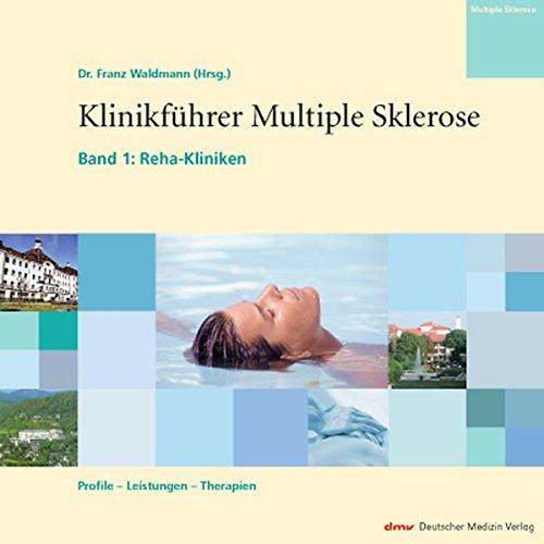 klinikfhrer-multiple-sklerose-band-1-reha-kliniken-profile-leistungen-therapien