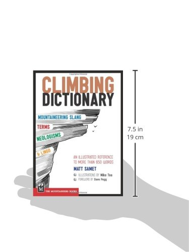 The Climbing Dictionary: Mountaineering Slang, Terms