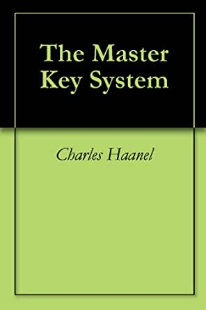 MASTER SYSTEM KEY CHARLES HAANEL THE