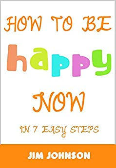 How Be Happy Now Become ebook product image