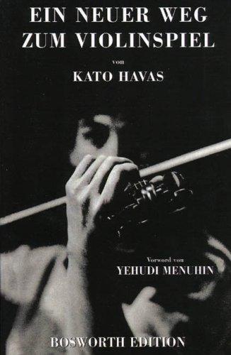 Read Online Kato Havas: Ein Neuer Weg Zum Violinspiel ebook