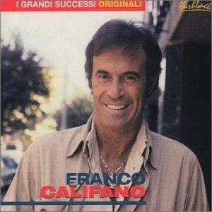 Franco Califano - I Grandi Successi Originali By Franco Califano - Zortam Music