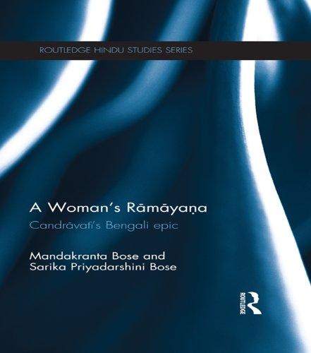 A Woman's Ramayana: Candrāvatī's Bengali Epic (Routledge Hindu Studies Series) Pdf