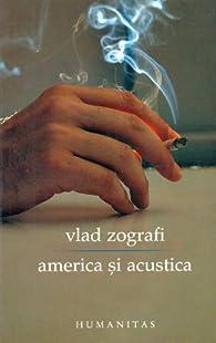 America si acustica par Vlad Zografi