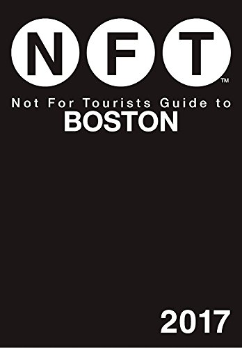 Not For Tourists Guide to Boston - Day Kids Vt