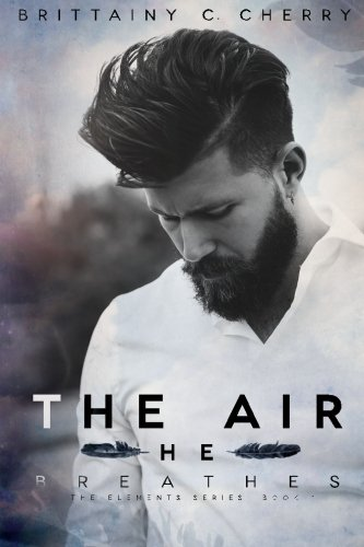 The Air He Breathes (Elements)