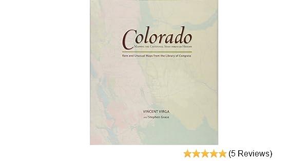 Amazon Colorado Mapping The Centennial State Through History
