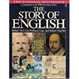 The Story of English, Robert McCrum and William Cran, 0140094350