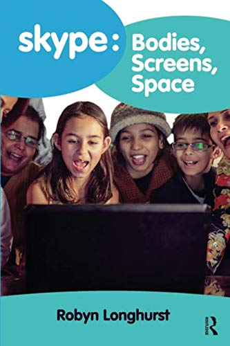 Skype: Bodies, Screens, Space-cover