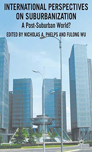 International Perspectives on Suburbanization: A Post-Suburban World?